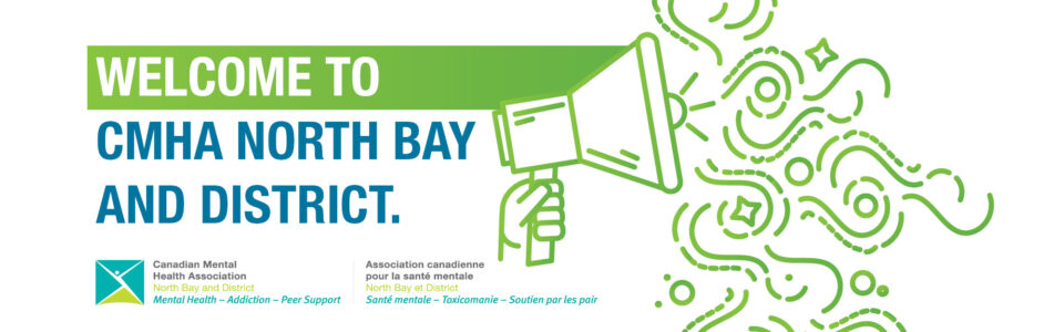 Welcome to CMHA North Bay and District's website!