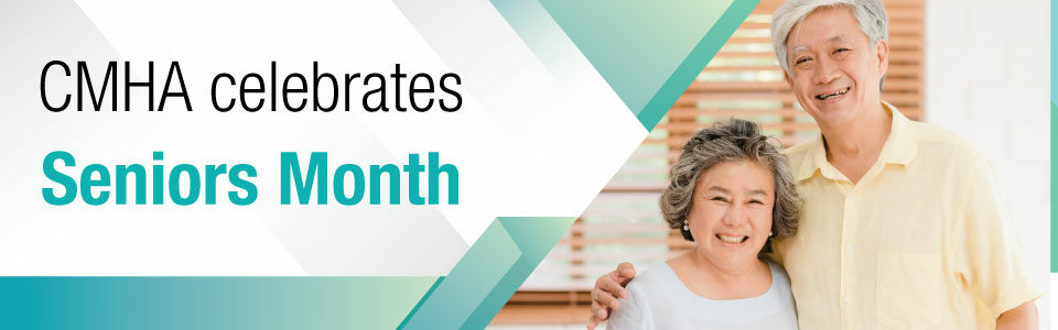 CMHA Celebrates Senior Month